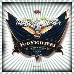 Foo Fighers - In Your Honor
